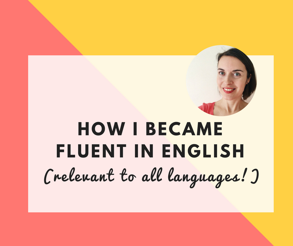 how to become fluent in english